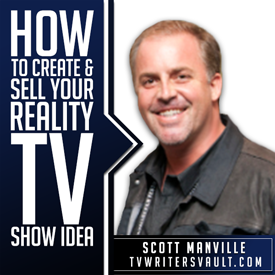 How To Sell A Reality TV Show Idea